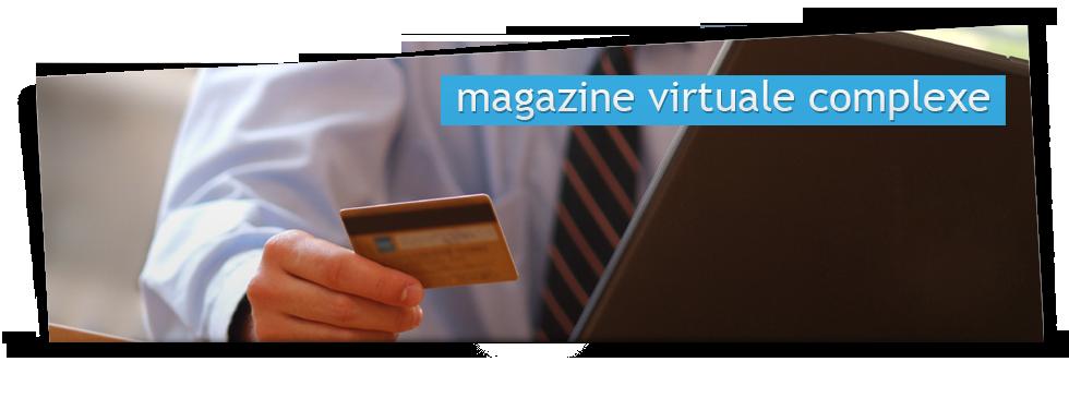 Magazine virtuale complexe