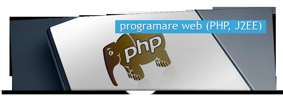 Programare web (PHP, J2EE)